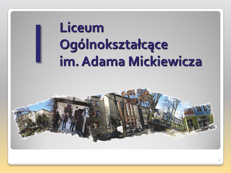 I Liceum Ogólnokształcące im. Adama Mickiewicza