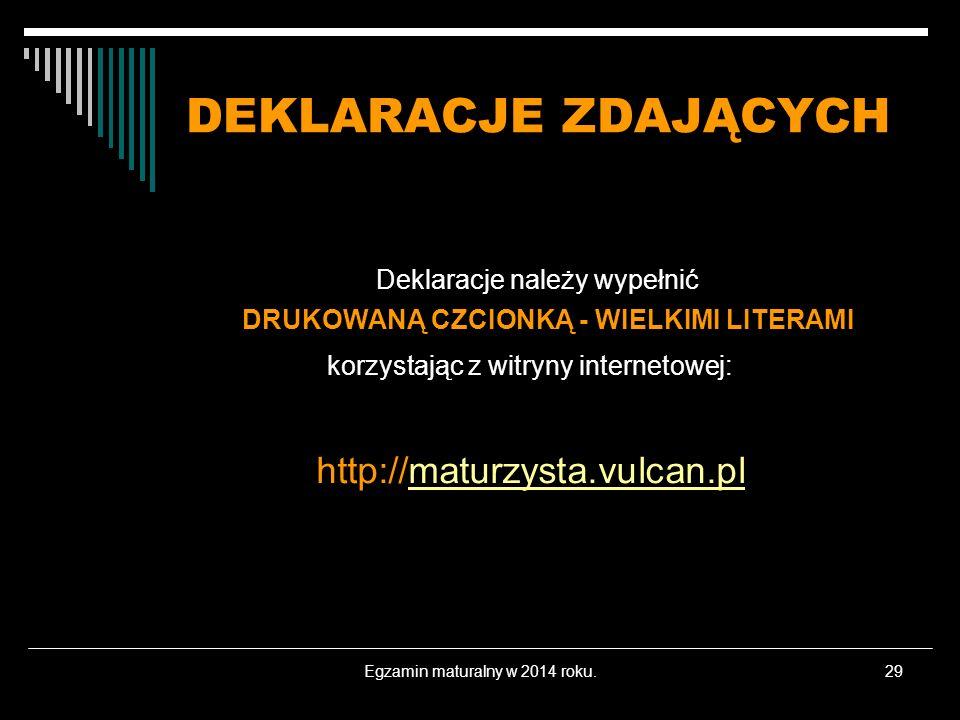 DEKLARACJE ZDAJĄCYCH http://maturzysta.vulcan.pl