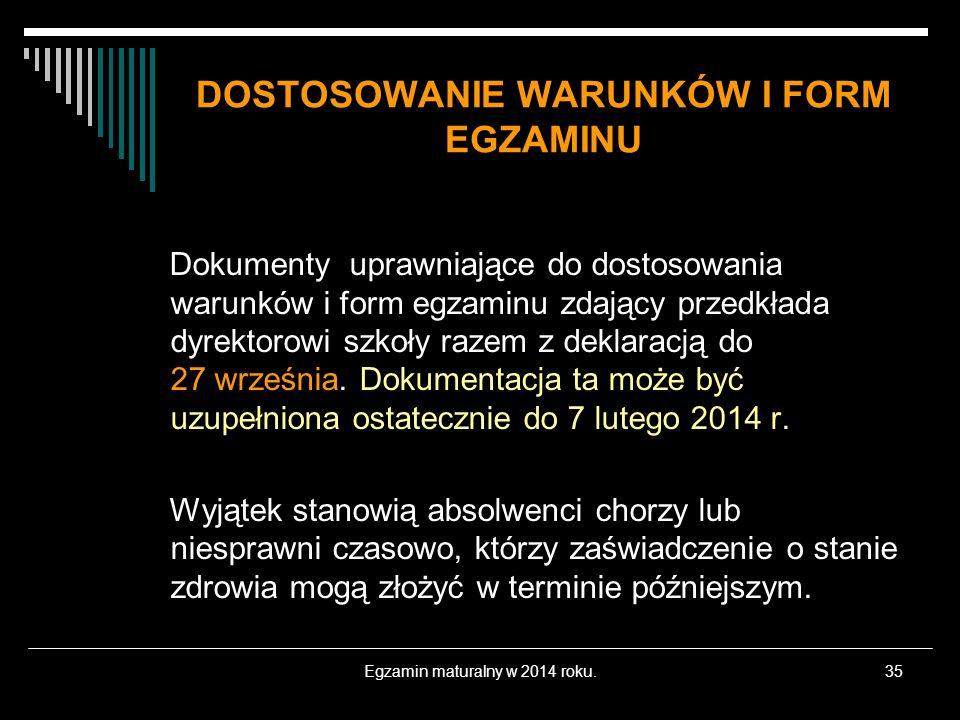 DOSTOSOWANIE WARUNKÓW I FORM EGZAMINU