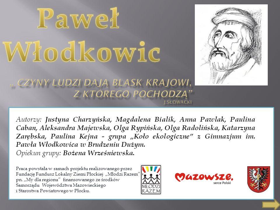 """"""" Czyny ludzi dają blask krajowi, z którego pochodzą J.Słowacki"""