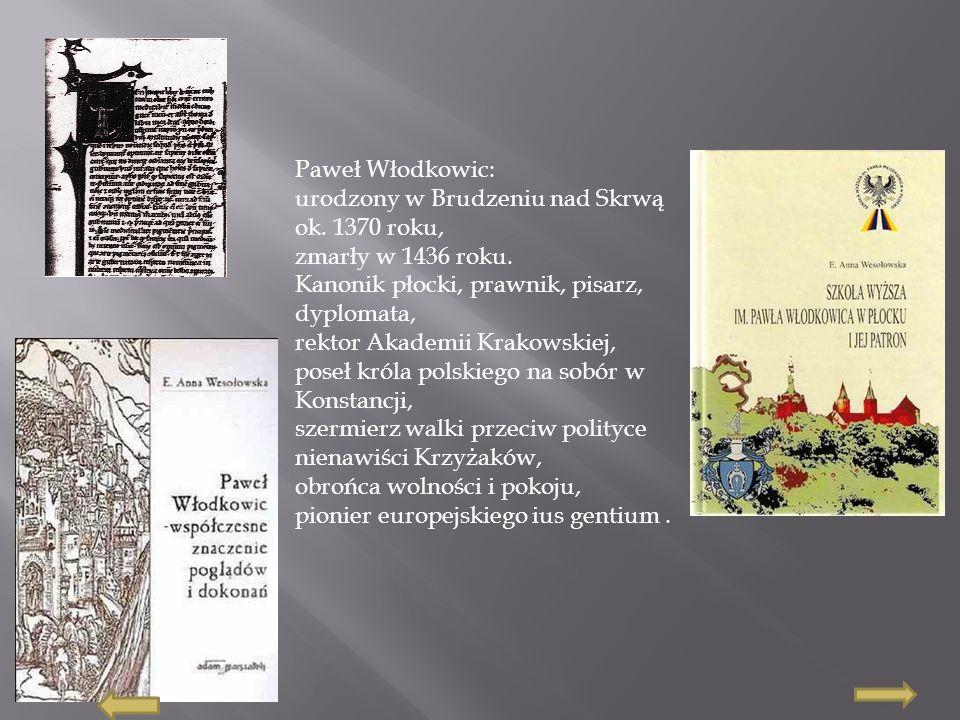 Paweł Włodkowic: urodzony w Brudzeniu nad Skrwą