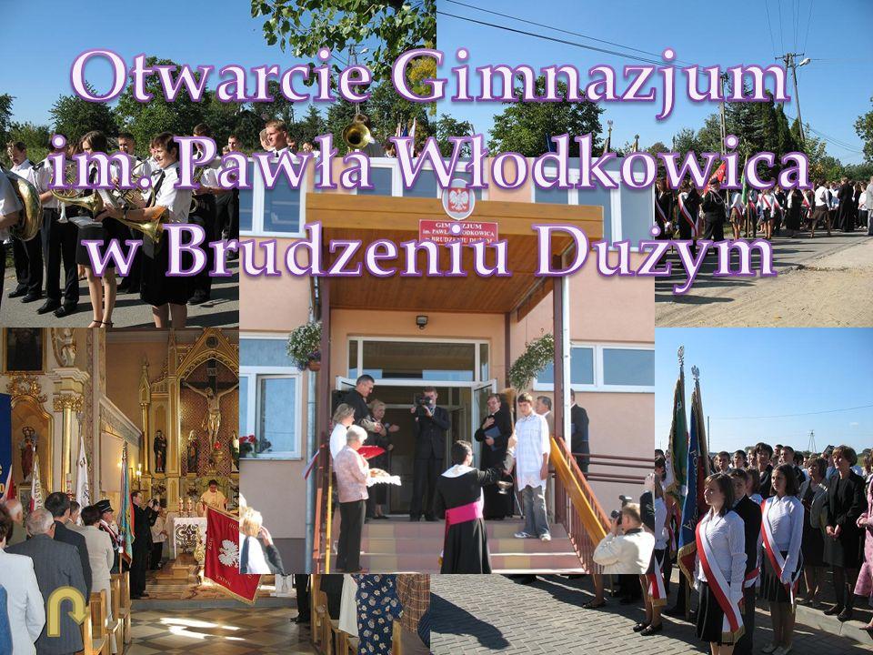 Otwarcie Gimnazjum im. Pawła Włodkowica w Brudzeniu Dużym