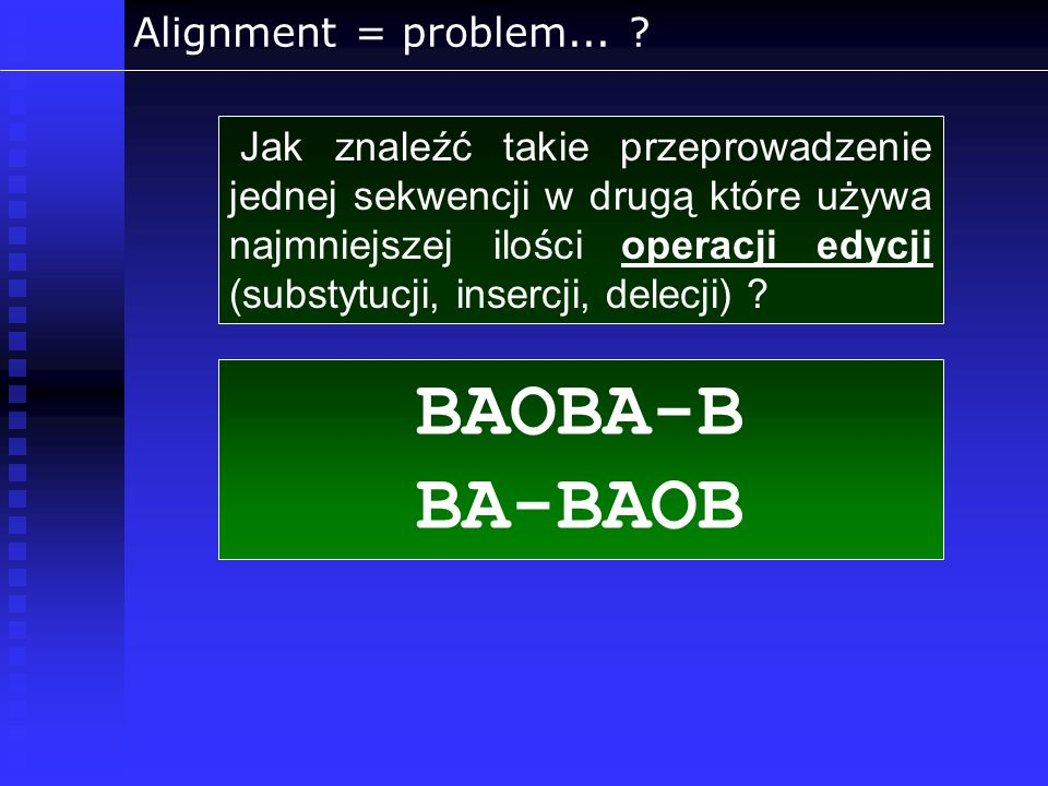BAOBA-B BA-BAOB Alignment = problem...