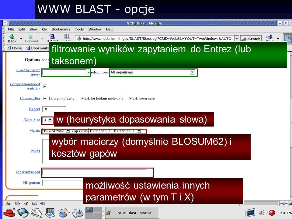 WWW BLAST - opcje filtrowanie wyników zapytaniem do Entrez (lub taksonem) w (heurystyka dopasowania słowa)