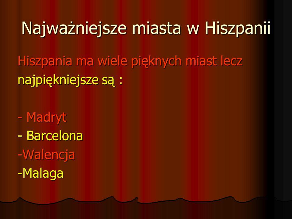 Najważniejsze miasta w Hiszpanii