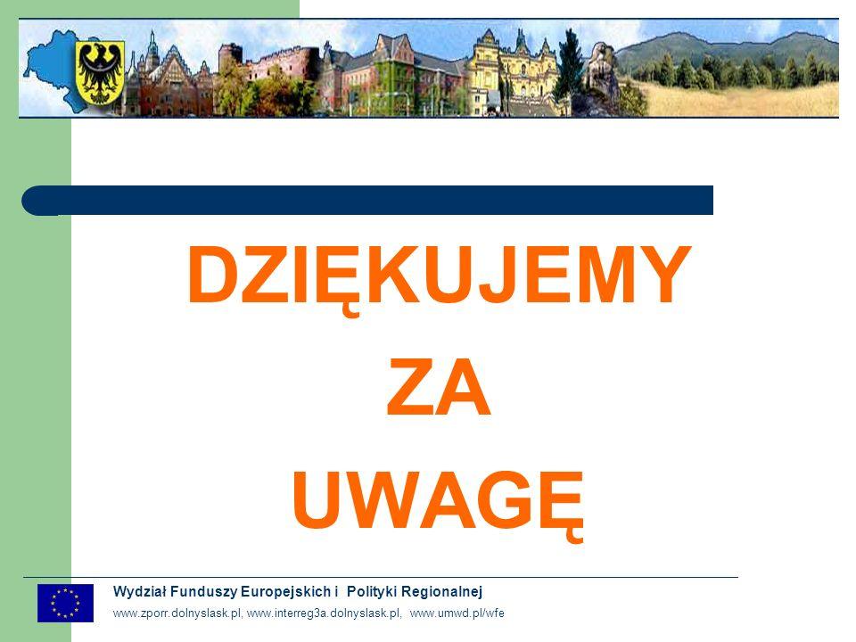 DZIĘKUJEMY ZA. UWAGĘ. Wydział Funduszy Europejskich i Polityki Regionalnej.