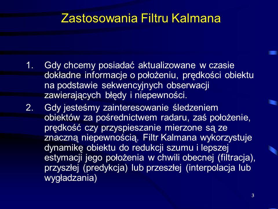 Zastosowania Filtru Kalmana
