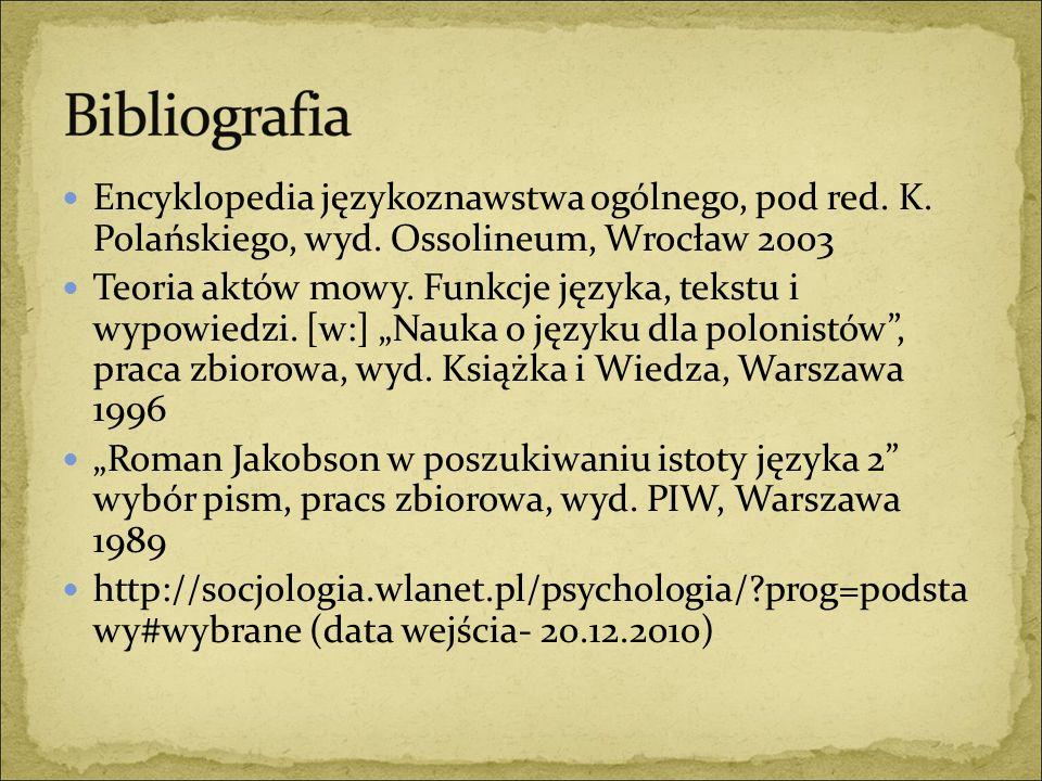 Encyklopedia językoznawstwa ogólnego, pod red. K. Polańskiego, wyd