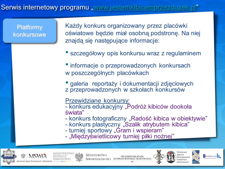 """Serwis internetowy programu """"www.jestemkibicemprzezduzek.pl"""