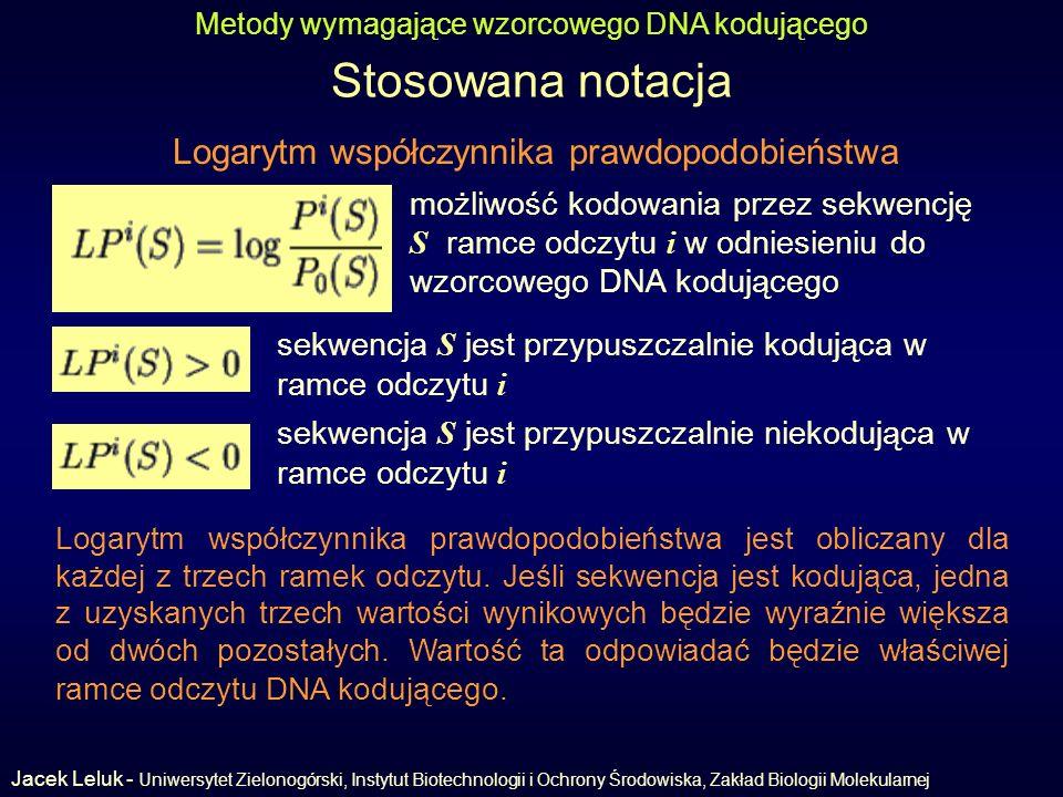 Stosowana notacja Logarytm współczynnika prawdopodobieństwa