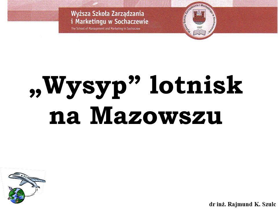 """""""Wysyp lotnisk na Mazowszu"""