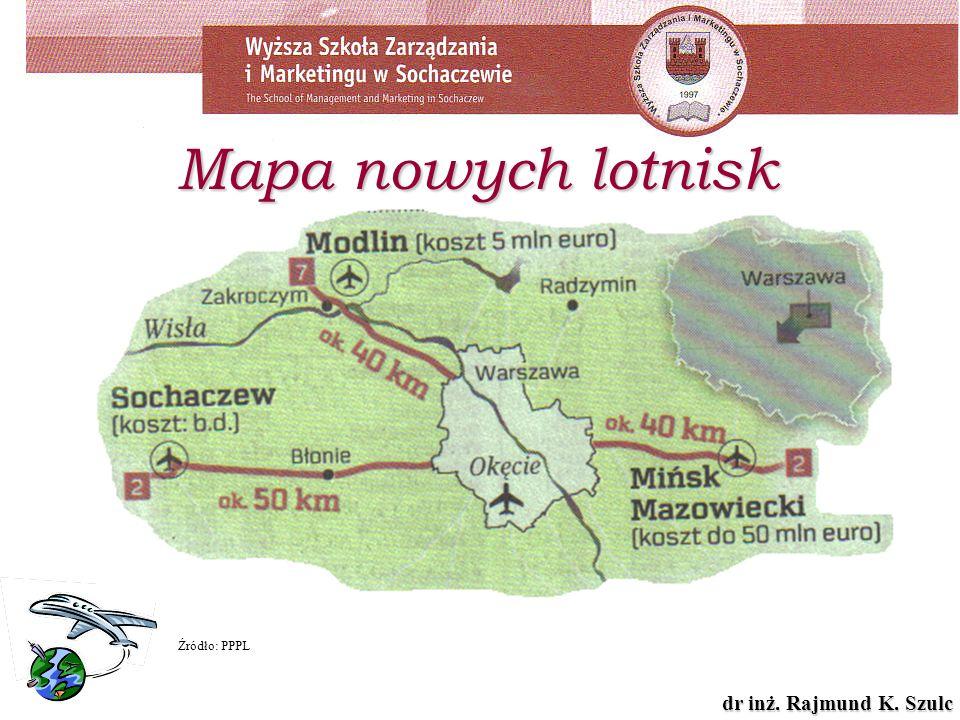Mapa nowych lotnisk Źródło: PPPL