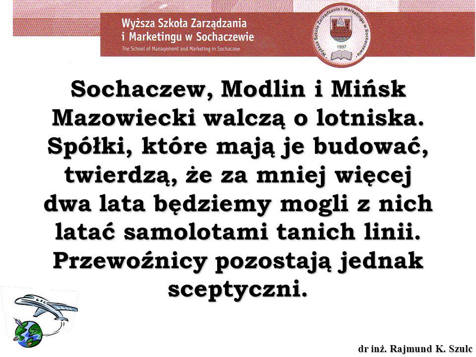 Sochaczew, Modlin i Mińsk Mazowiecki walczą o lotniska