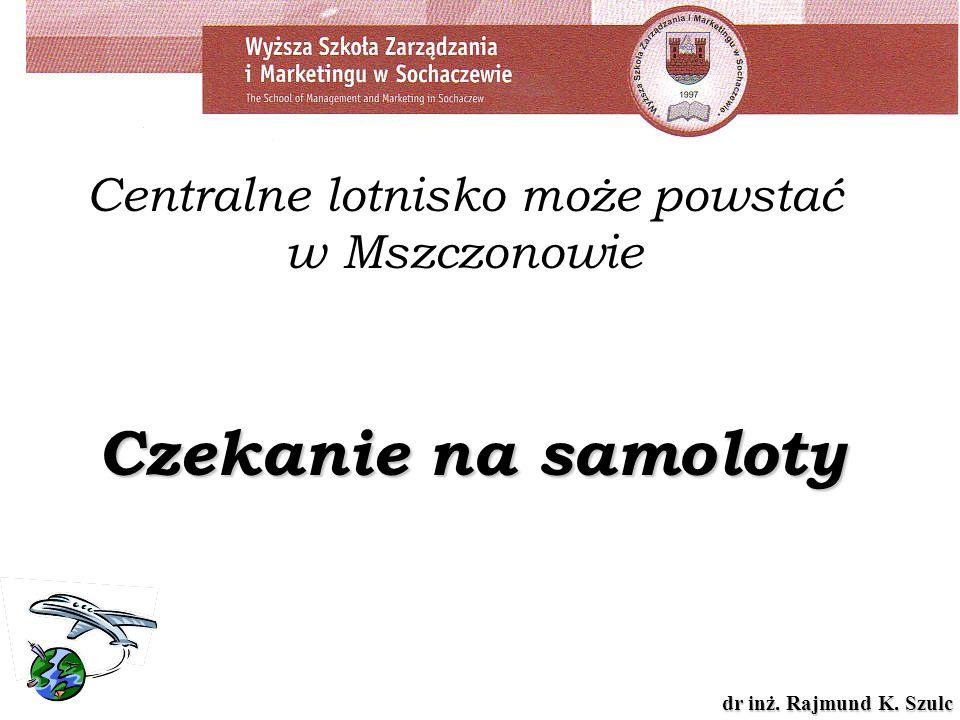 Centralne lotnisko może powstać w Mszczonowie