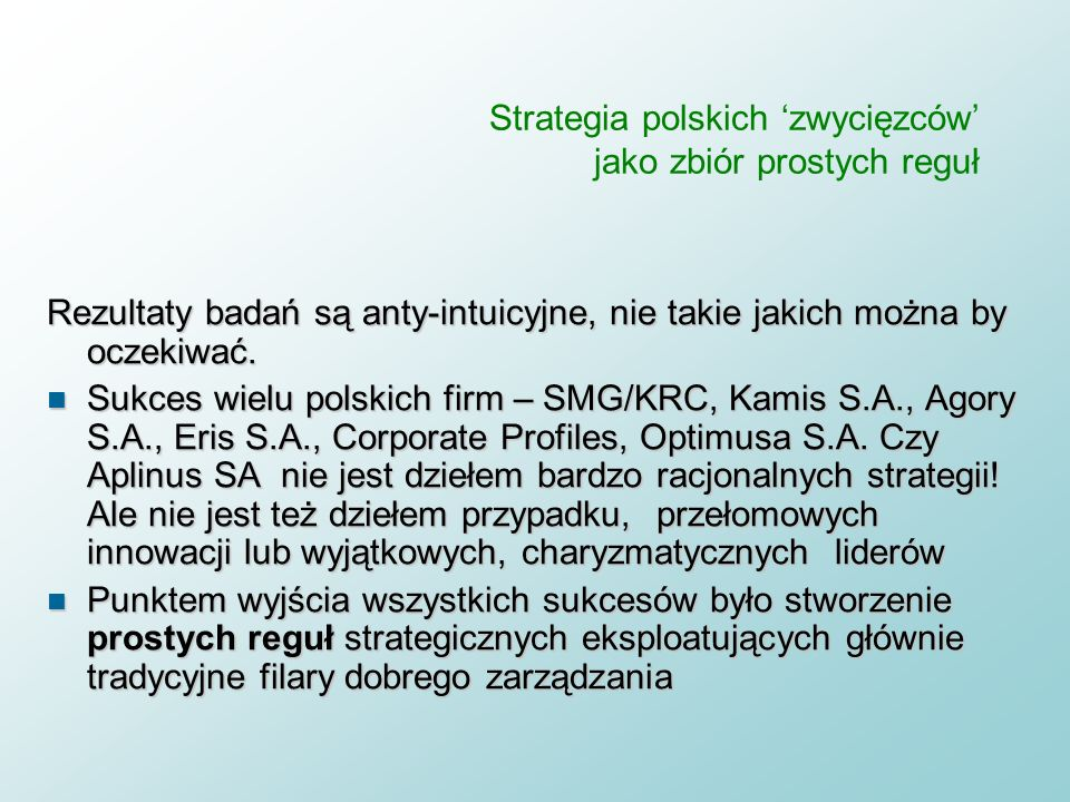 Strategia polskich 'zwycięzców' jako zbiór prostych reguł