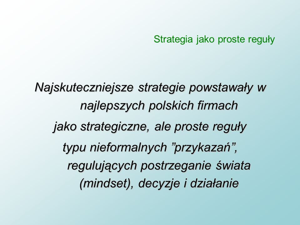 Strategia jako proste reguły