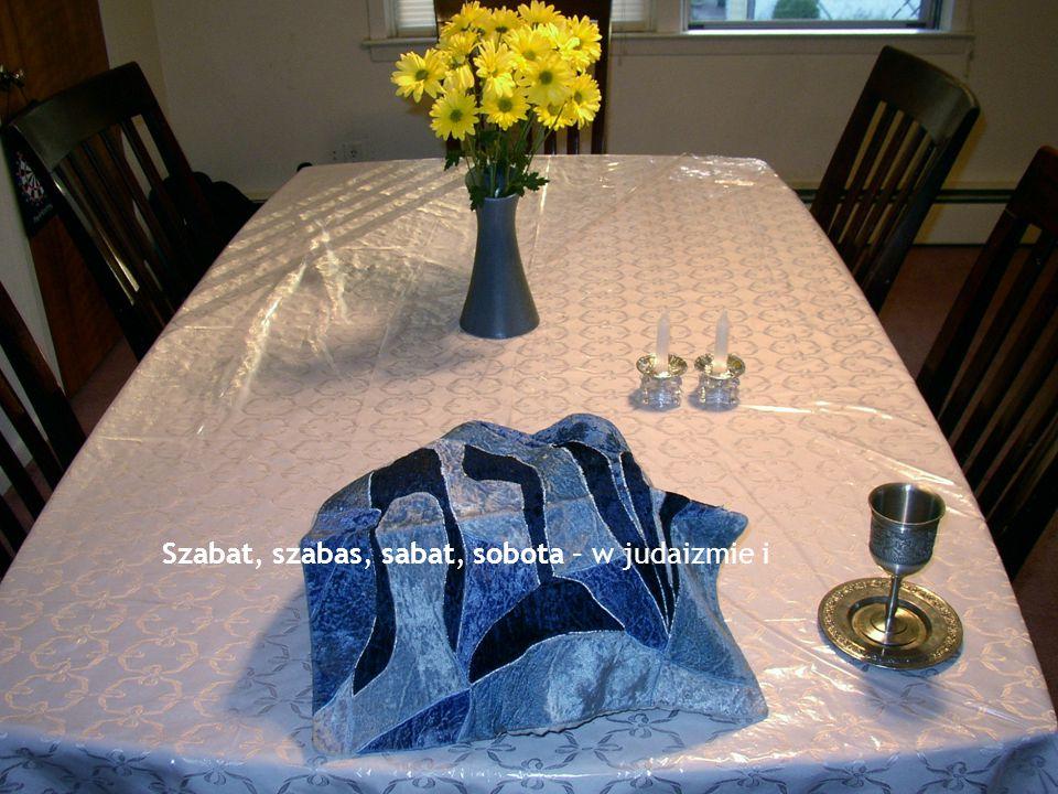 Szabat, szabas, sabat, sobota – w judaizmie i