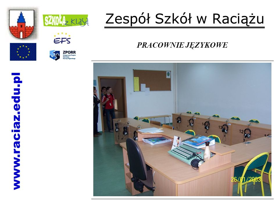 Zespół Szkół w Raciążu PRACOWNIE JĘZYKOWE www.raciaz.edu.pl