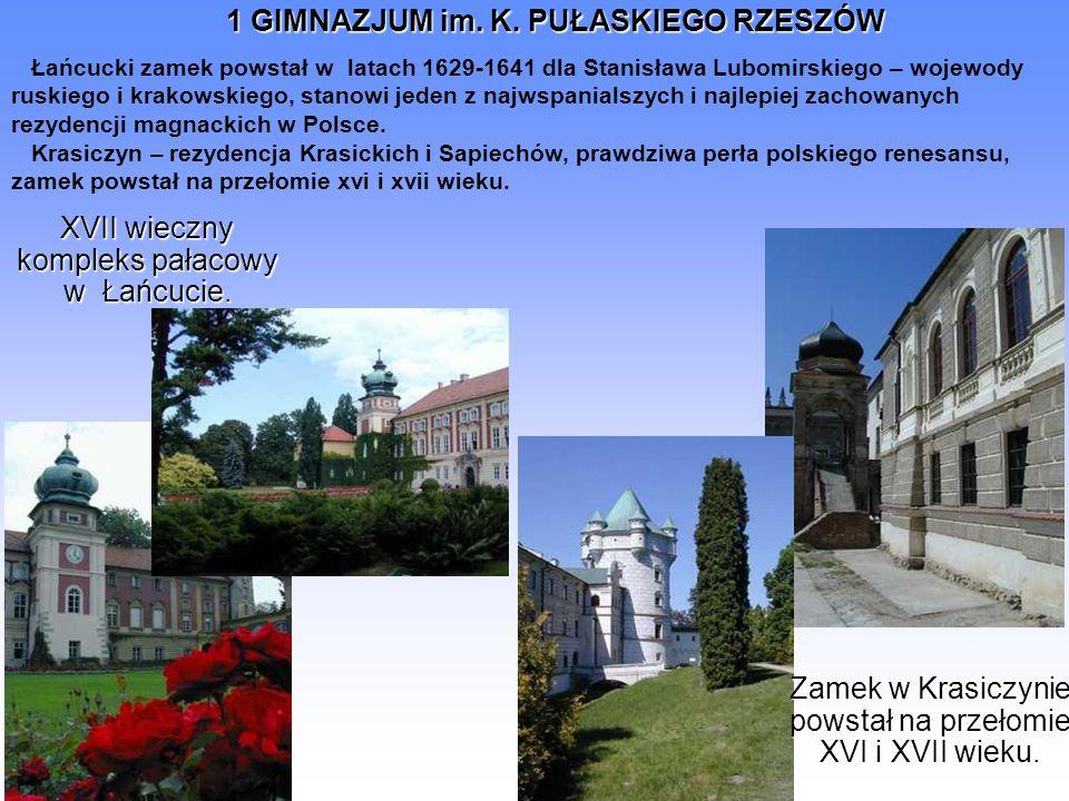 XVII wieczny kompleks pałacowy w Łańcucie.