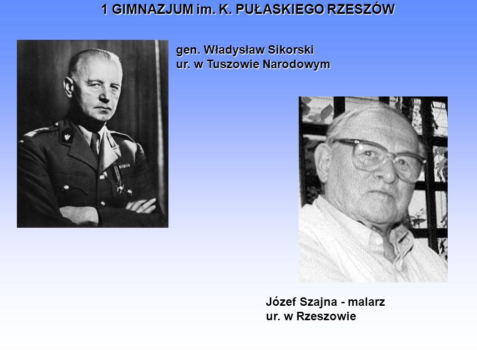 gen. Władysław Sikorski ur. w Tuszowie Narodowym