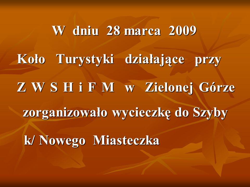 W dniu 28 marca 2009 Koło Turystyki działające przy.