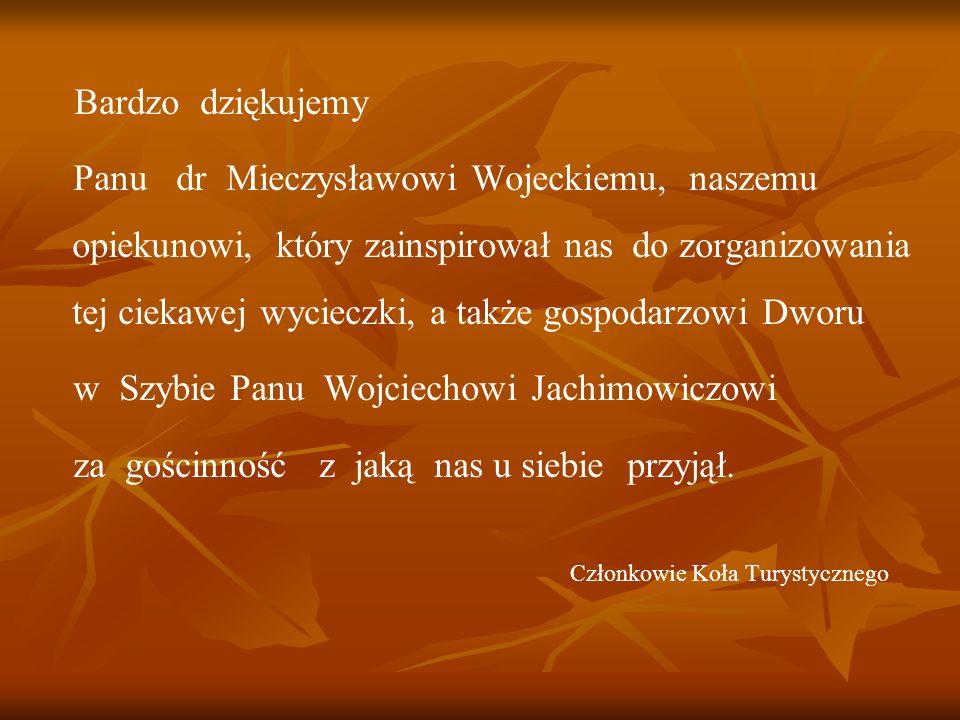 w Szybie Panu Wojciechowi Jachimowiczowi