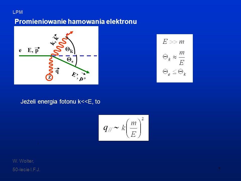 q//  Promieniowanie hamowania elektronu Z k, k e E, p k e q E', p'