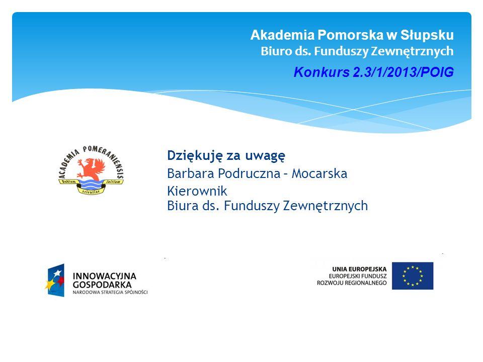 Akademia Pomorska w Słupsku Biuro ds. Funduszy Zewnętrznych Konkurs 2