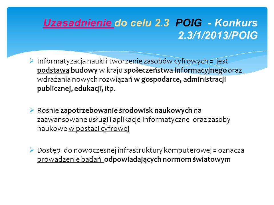 Uzasadnienie do celu 2.3 POIG - Konkurs 2.3/1/2013/POIG