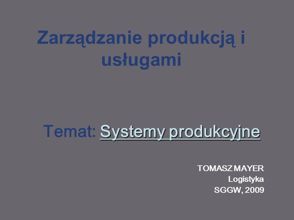 Materiały do zajęć: ZPiU, kierunek Logistyka 2009