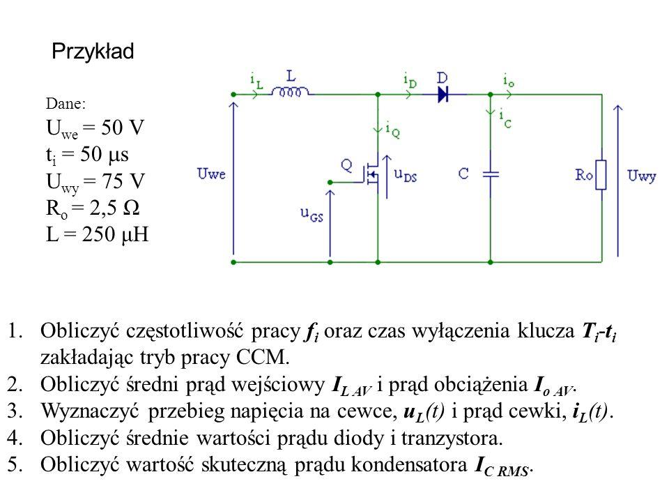 Obliczyć częstotliwość pracy fi oraz czas wyłączenia klucza Ti-ti