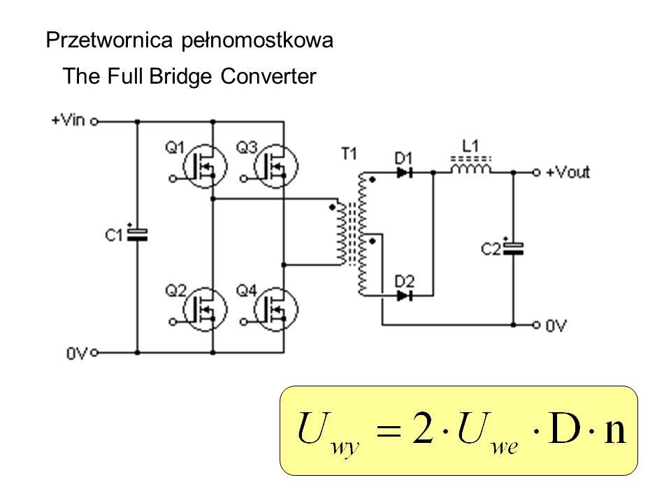 Przetwornica pełnomostkowa The Full Bridge Converter