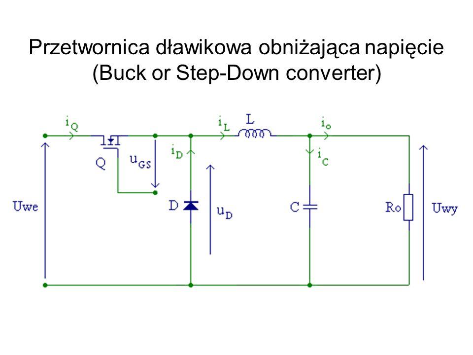 Przetwornica dławikowa obniżająca napięcie (Buck or Step-Down converter)