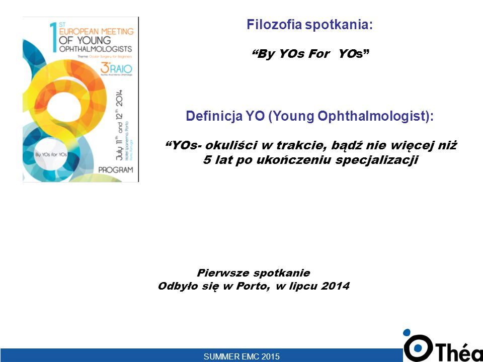 Definicja YO (Young Ophthalmologist):