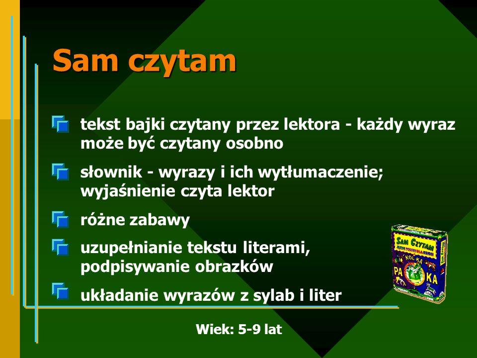 Sam czytam tekst bajki czytany przez lektora - każdy wyraz może być czytany osobno. słownik - wyrazy i ich wytłumaczenie; wyjaśnienie czyta lektor.