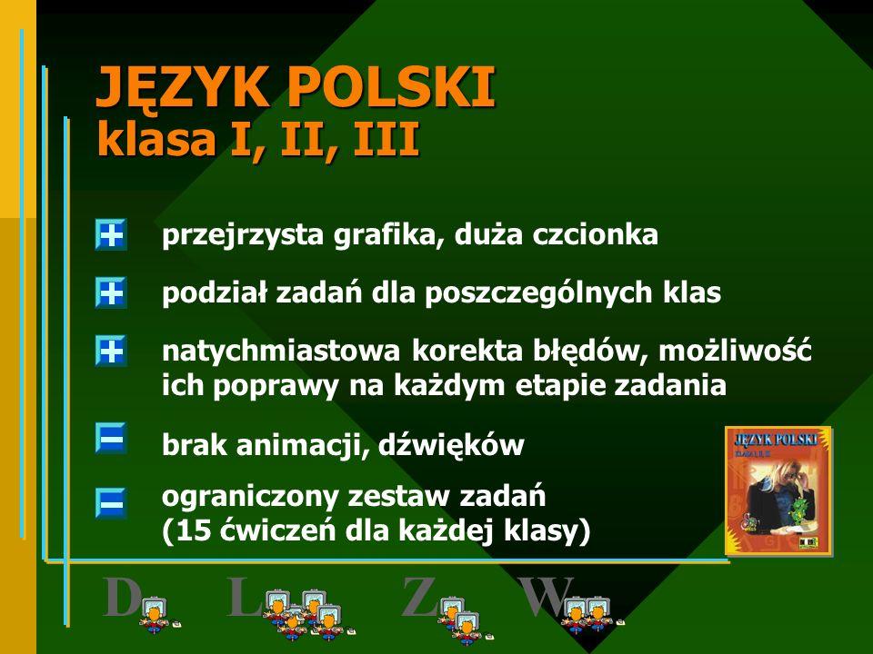 JĘZYK POLSKI klasa I, II, III