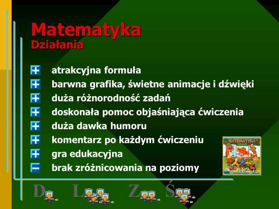 D Z L Ś Matematyka Działania atrakcyjna formuła