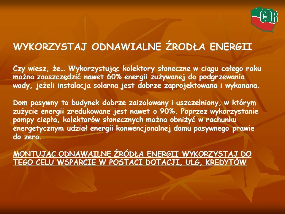WYKORZYSTAJ ODNAWIALNE ŹRODŁA ENERGII