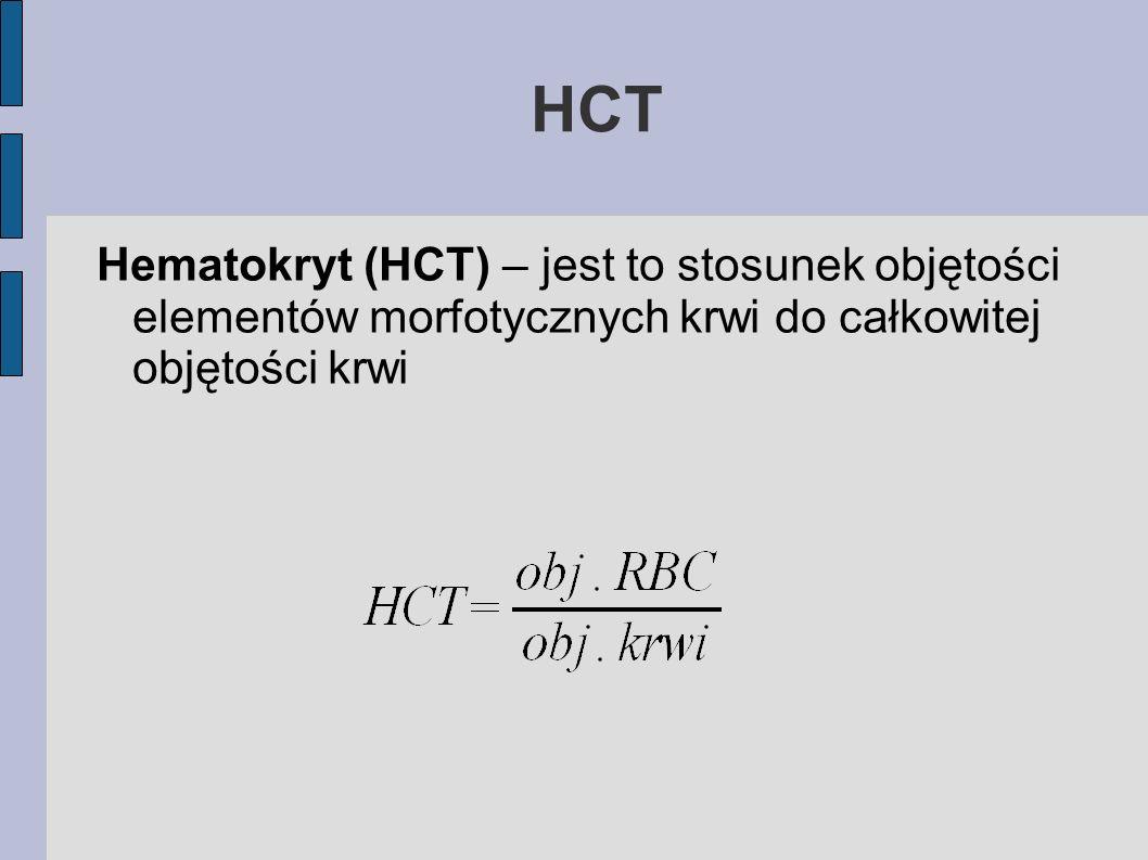 HCT Hematokryt (HCT) – jest to stosunek objętości elementów morfotycznych krwi do całkowitej objętości krwi.