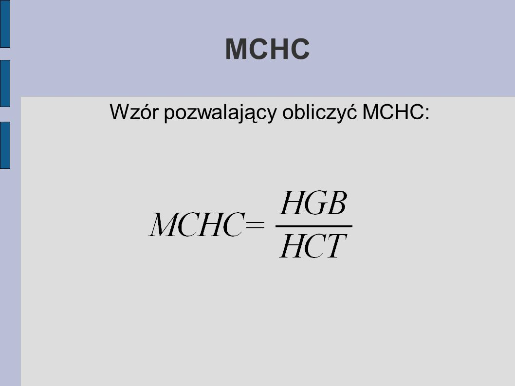 Wzór pozwalający obliczyć MCHC: