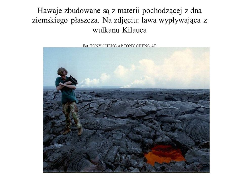 Hawaje zbudowane są z materii pochodzącej z dna ziemskiego płaszcza