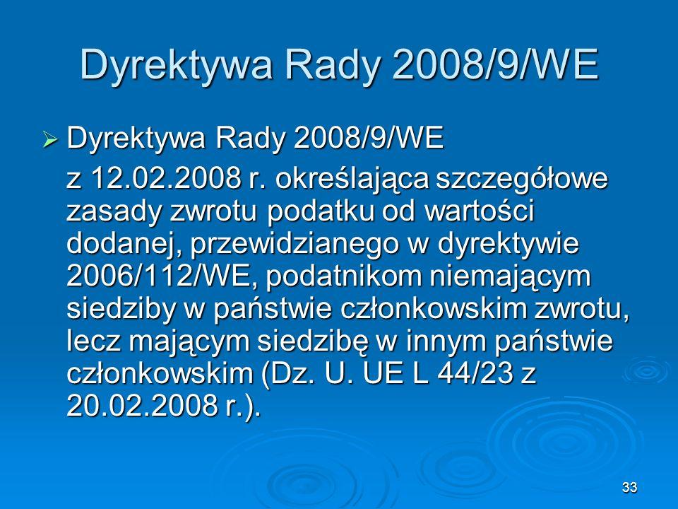 Dyrektywa Rady 2008/9/WE Dyrektywa Rady 2008/9/WE