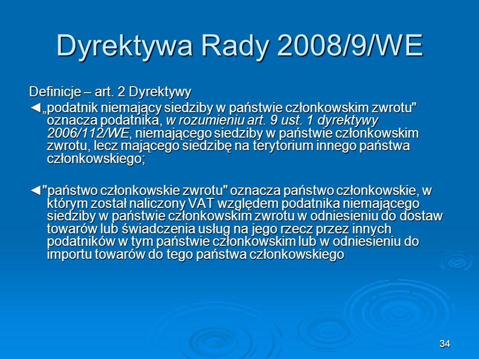 Dyrektywa Rady 2008/9/WE Definicje – art. 2 Dyrektywy