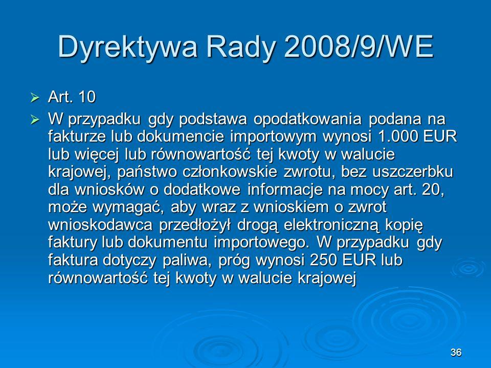 Dyrektywa Rady 2008/9/WE Art. 10