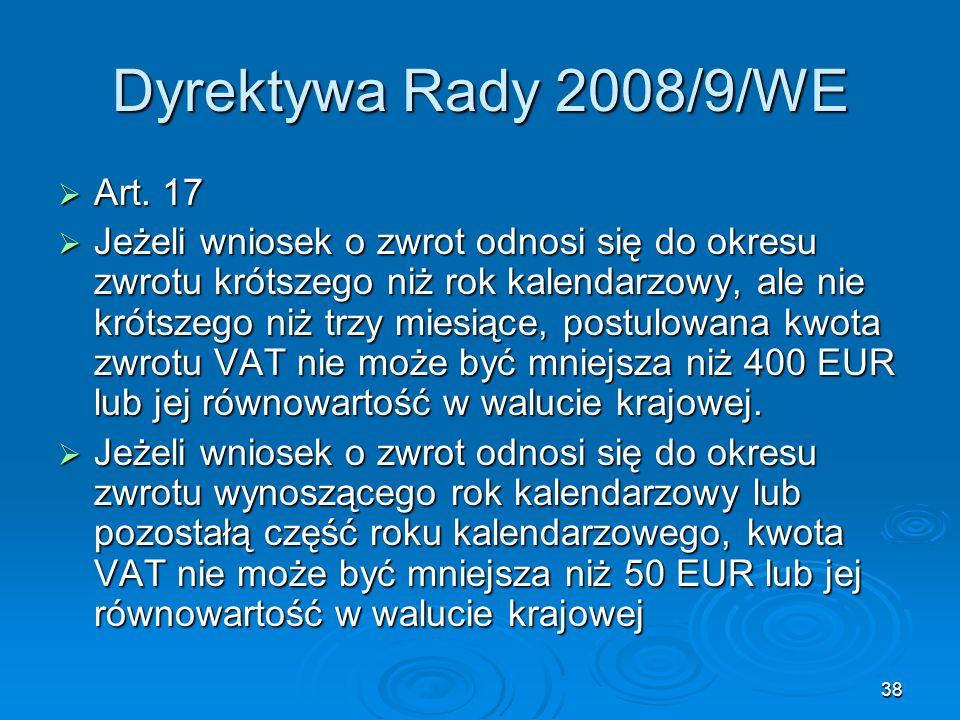 Dyrektywa Rady 2008/9/WE Art. 17