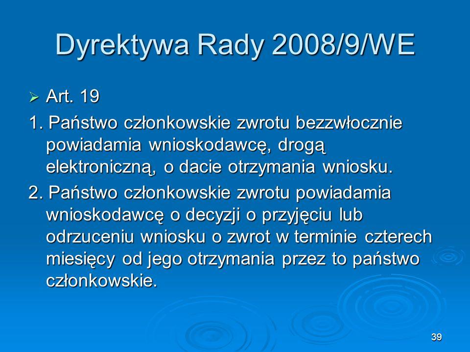 Dyrektywa Rady 2008/9/WE Art. 19