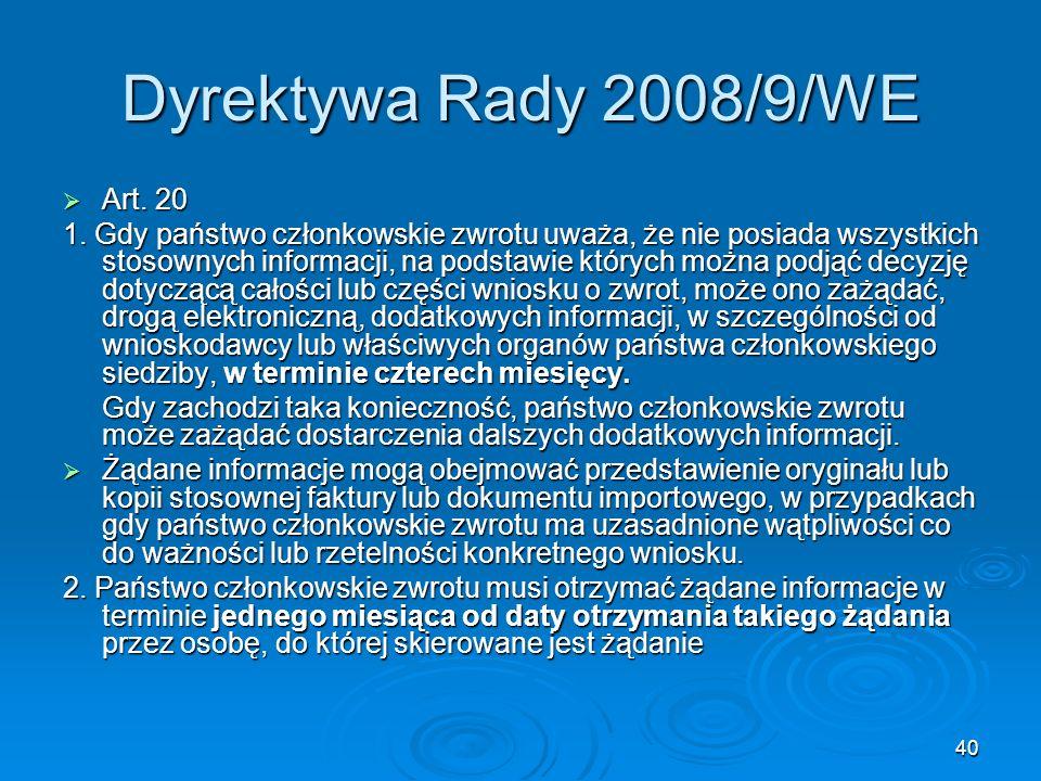 Dyrektywa Rady 2008/9/WE Art. 20