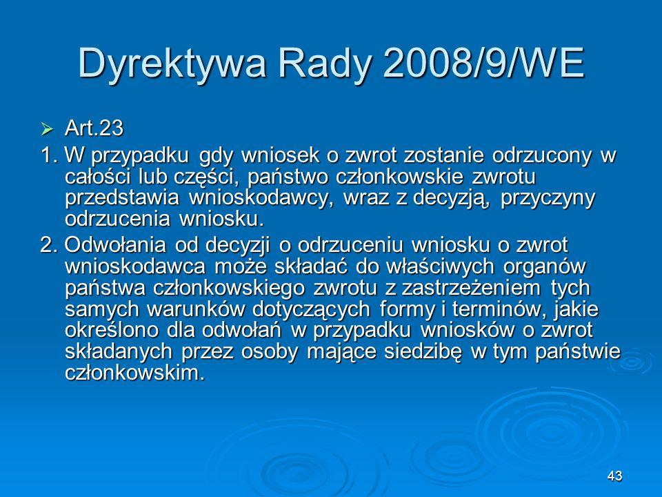 Dyrektywa Rady 2008/9/WE Art.23