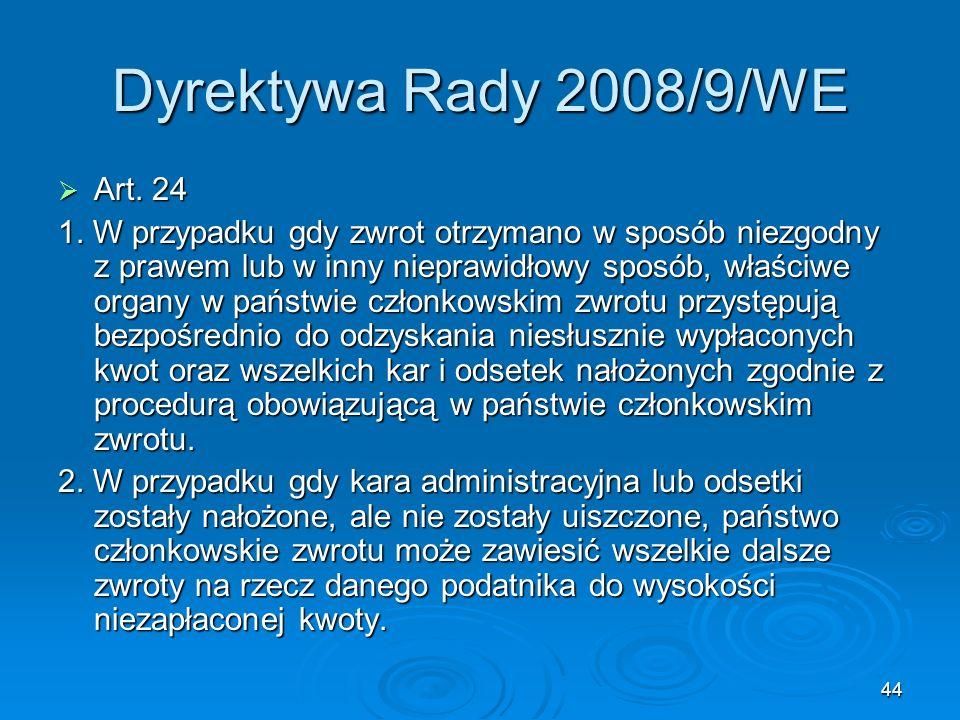 Dyrektywa Rady 2008/9/WE Art. 24