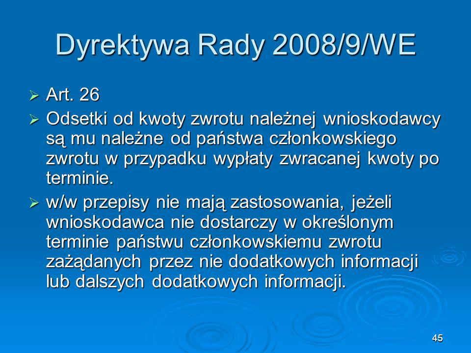 Dyrektywa Rady 2008/9/WE Art. 26